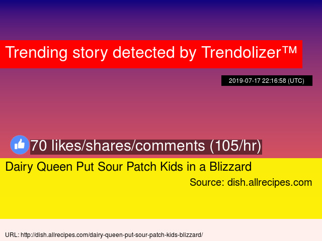 Dairy Queen Put Sour Patch Kids in a Blizzard